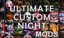 Ultimate Custom Night Mods