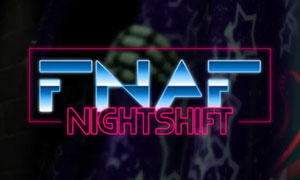 Five Nights at Freddy's: Nightshift