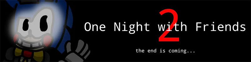 FNAF One night with friends 2 Free Download